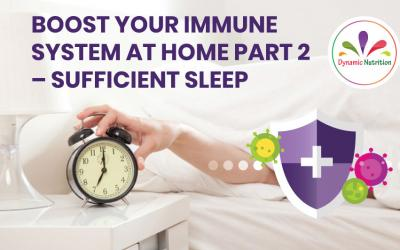 Boost Your Immune System at Home Part 2 – Sufficient Sleep